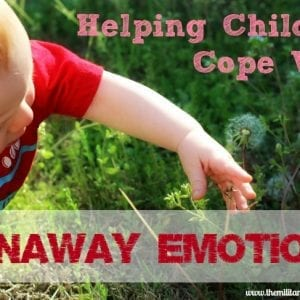 helping children cope with runaway emotions