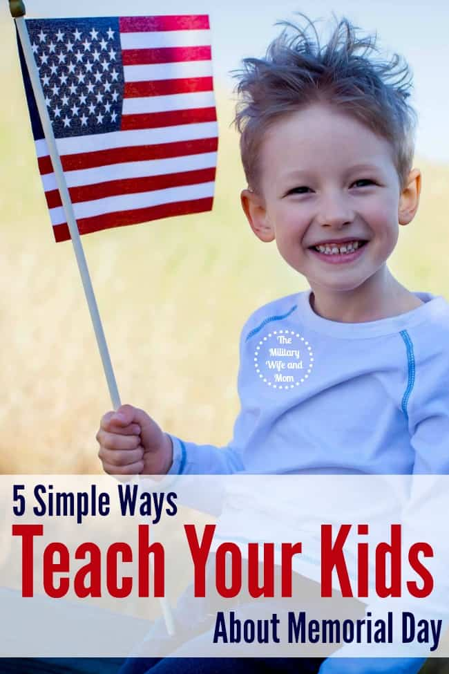 GREAT ways to teach kids about Memorial Day, while still having fun!