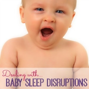 How to Help your Baby through Sleep Disruptions