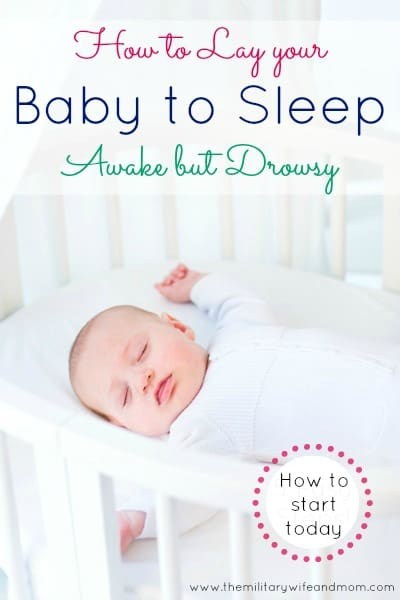 How to Lay your Baby Down Awake but Drowsy