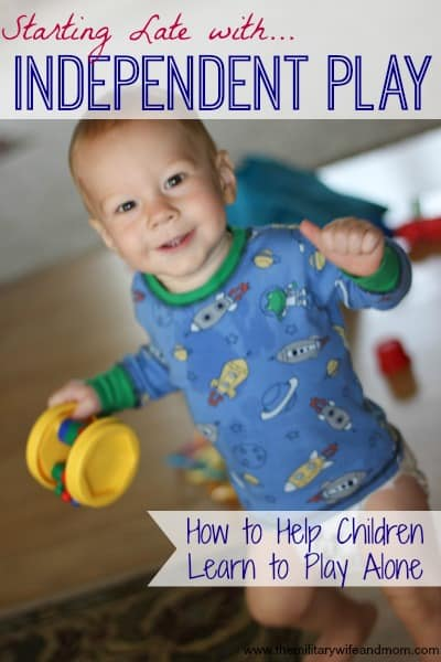 How to teach kids to play by themselves without using an electronic device. Starting late or after a long time away from independent play.