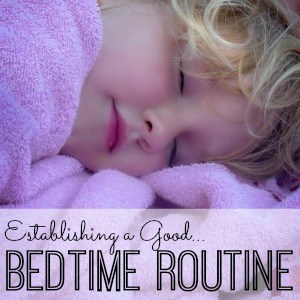 How to start a great bedtime routine that will help your child sleep better!