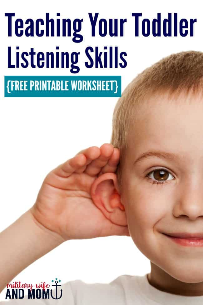 Awesome ways to improve toddler listening! Free printable worksheet at the end of the post | toddler listening skills | teach toddlers to listen | toddler won't listen