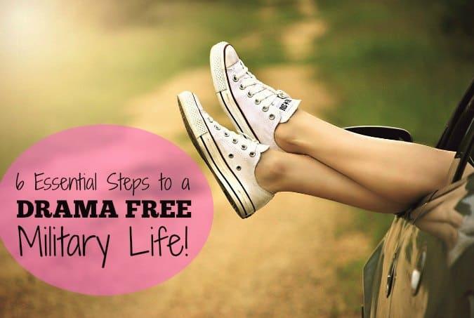 Drama Free Military Life