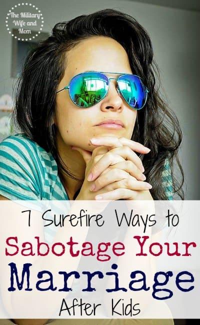 Sabotage Marriage After Kids