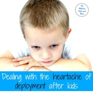 military deployment heartache after kids