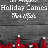 The perfect list of holiday games for kids. Start family christmas traditions with these family christmas games.