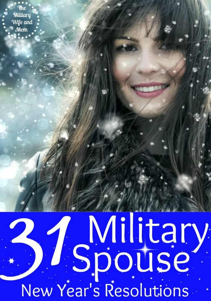 31 totally awesome New Year's resolutions for the military spouse!