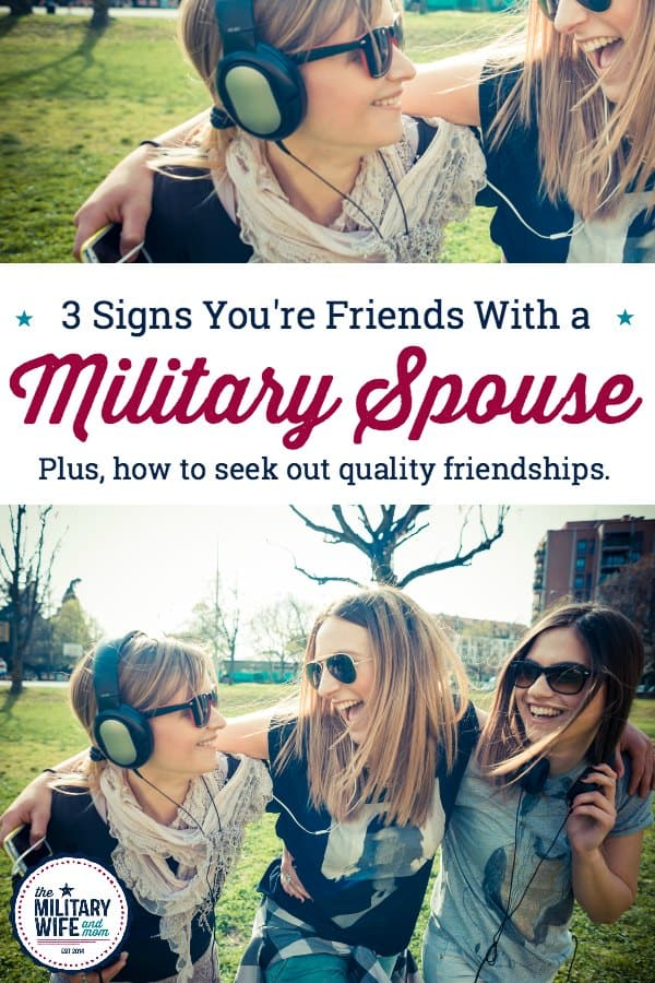 how make friends in military life. Look for these three qualities in a military spouse friendship. #militaryspouse #friendship #friendsinmilitarylife #militarywife #militarycommunity
