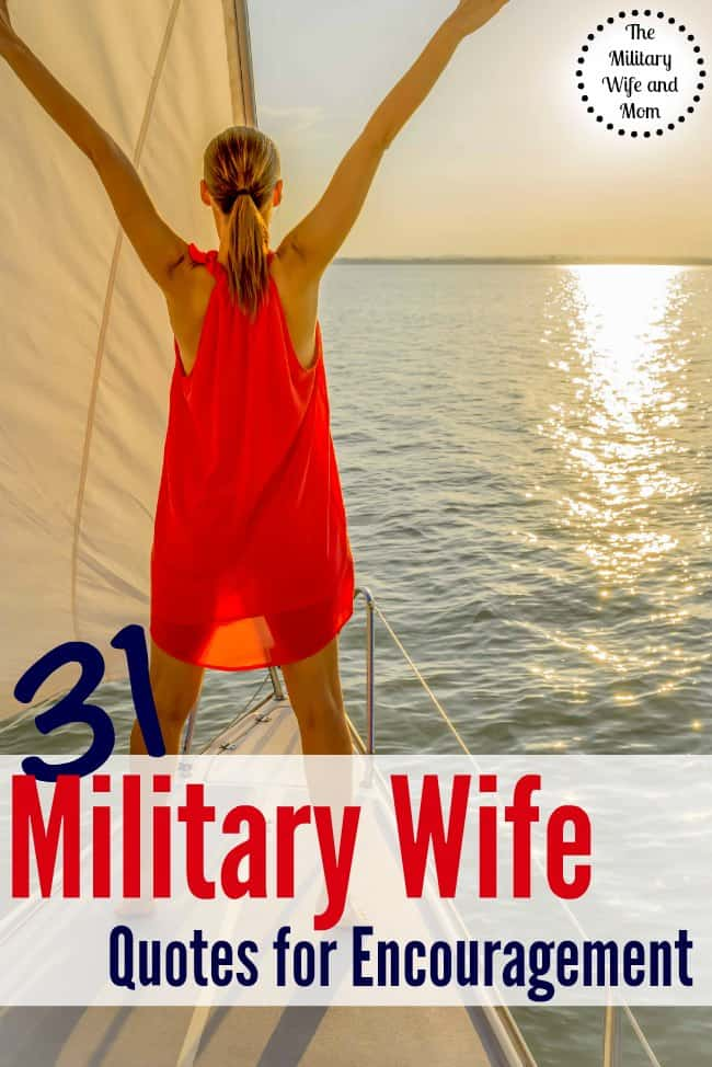 31 best military wife quotes for encouragement