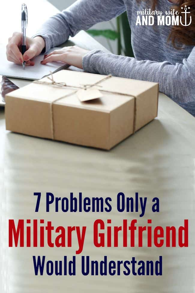 7 Problems Only a Military Girlfriend Would Understand