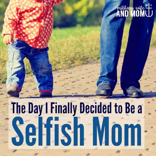 Ever feel like a selfish mom? This post is so encouraging.