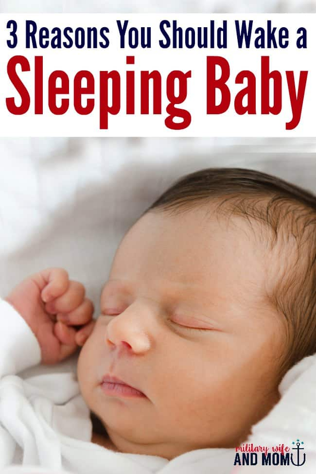 Why You Should Absolutely Wake A Sleeping Baby The Military Wife And Mom
