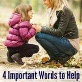 LOVE using these four words to help minimize power struggles with kids!