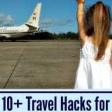 10+ Awesome travel hacks for military families. Perfect for military spouses to read before taking a trip. Sponsored by TownePlace Suites by Marriott.