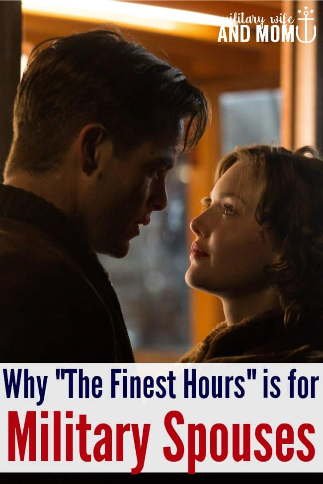 """If you haven't seen """"The Finest Hours,"""" this is the PERFECT movie for military spouses to watch with their service members."""