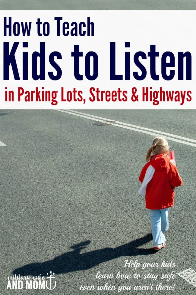 Teaching listening skills is hard! Follow this easy step-by-step guide for teaching listening skills to kids in parking lots, highways and streets. Help your kids learn how to stay safe even when you aren't there!