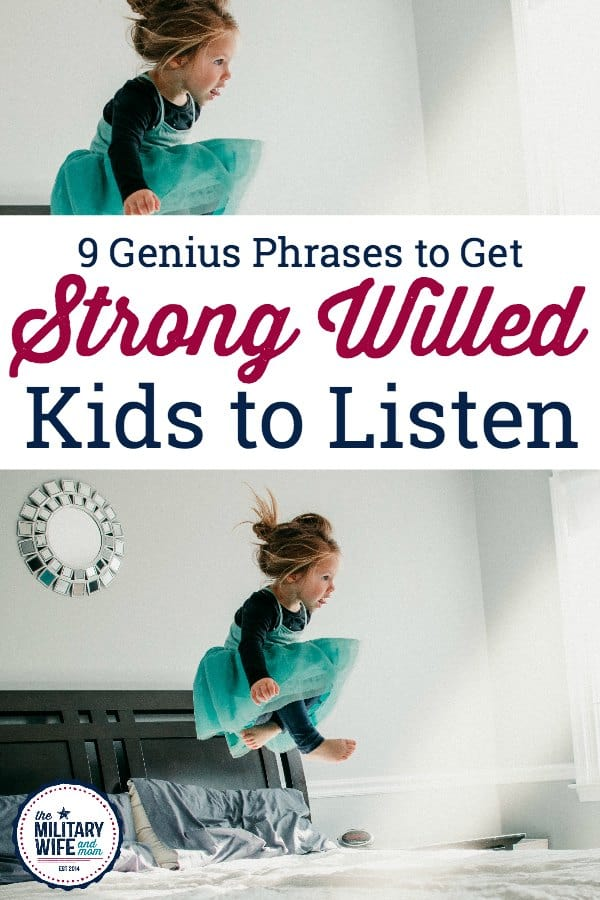 Are you dealing with a strong willed child? LOVE these 9 phrases to say to a strong willed child and why they work!