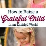 How to raise a grateful child in an entitled world. Check out these phrases to instill values in kids. #communicatingwithkids #gratefulkids #kindkids #teachingkidsvalues #instillingvalues #positiveparenting