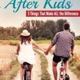 3 super important things that helped us keep a strong marriage after kids | marriage tips | fierce marriage