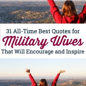 LOVE this list of encouraging quotes for military wives. Perfect to keep pinned and bookmarked with deployment. #militarywifequotes #militaryrelationshipquotes #militarydeploymentquotes #militarywife #militaryspouse #militarygirlfriend