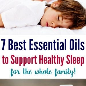Perfect list of essential oils for sleep. How your whole family can sleep well and wake up rested using essential oils.