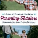 How to talk to toddlers so they will listen. LOVE these phrases for improving toddler listening skills. #getkidstolisten #toddlerlisteningtips #positiveparentingtoddlers #communicatewithtoddlers