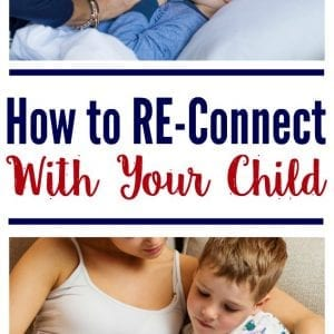 How to connect with kids when parenting feels overwhelming. Reconnect with your child.
