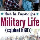 a humorous look (with GIF's) at the ways to prepare for the unexpected challenges of military life.
