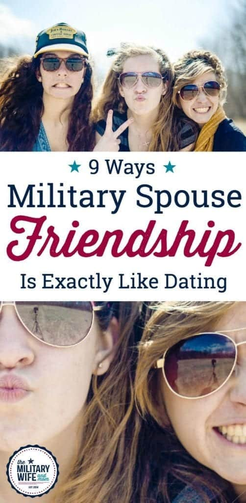 9 Ways Military Spouse Friendships Are Exactly Like Dating