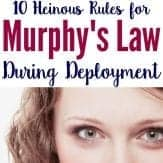 Murphy's Law during deployment for military spouses.