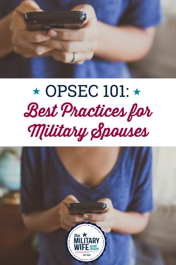 Learn the OPSEC basics for military spouses, significant others and family members. Plus, discover the most common grey areas of OPSEC for military spouses and why you should err on the side of caution.