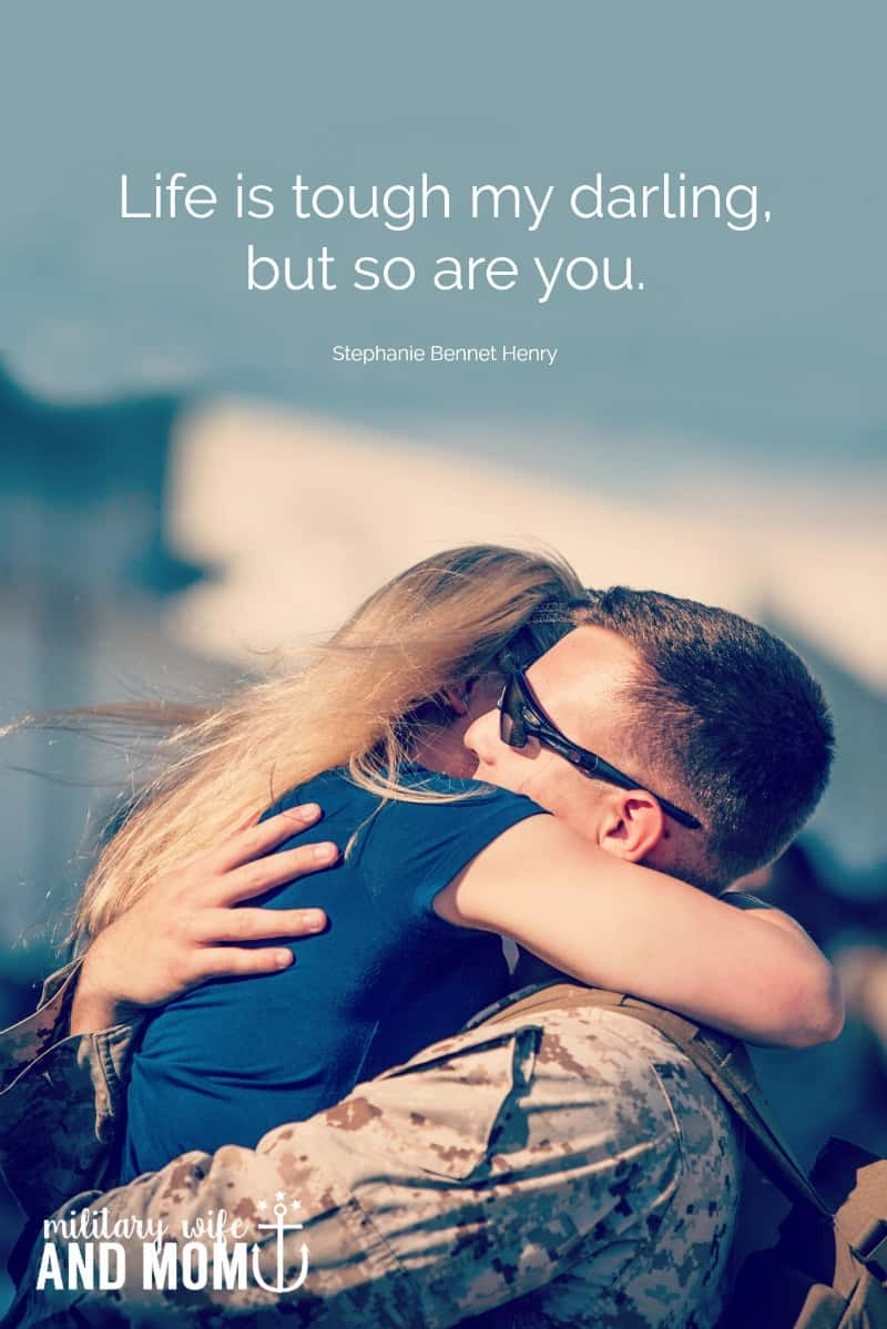 21 Best Deployment Quotes For Military Spouses And Significant Others