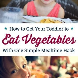 This mealtime hack is so simple, but works! If you're wondering how to get a toddler to eat vegetables, try this first before stressing over family dinners. Perfect for when your toddler won't eat.