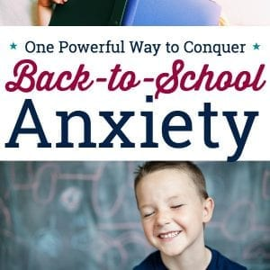 Does your child struggle with back-to-school anxiety? Try this simple but powerful technique to help your child conquer back to school anxiety or worries. #backtoschool #anxiouschild #anxietyinkids #calmkidsdown #newschool #positiveparenting #helpkidstransition