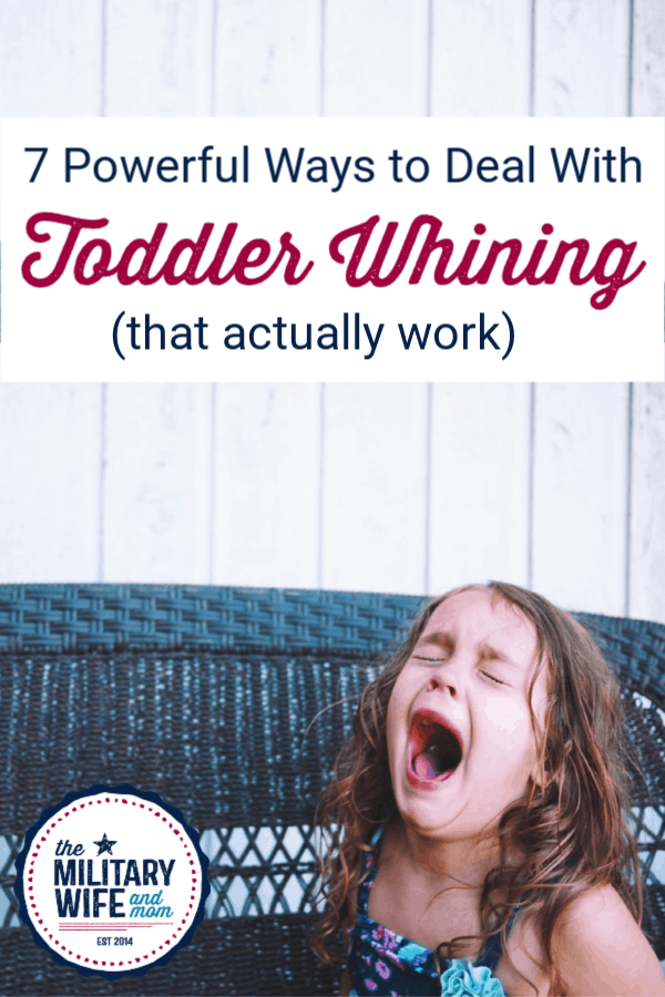 Tired of toddler whining and crying all the time? Check out these 7 powerful tips.