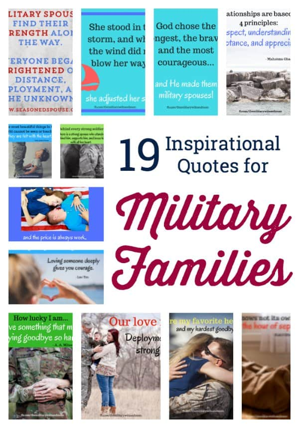 discover your all-time favorite inspirational quotes for military families. The can double as inspirational deployment quotes or quotes for military wives.