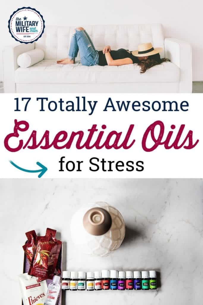 When using essential oils for stress, quality and potency matters! These are 17 tried and true essential oils for stress relief that you'll swoon over. #essentialoilsstress #essentialoilsrelaxation #calmingessentialoils #emotionalwellenss