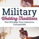 "Bride and groom. Text: ""Military wedding traditions that will make your celebration unforgettable."""