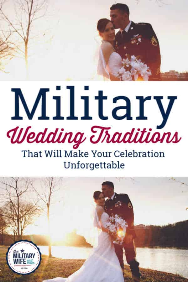 Military wedding traditions that will make your celebration unforgettable in written text with photo of military service member and his bride in a white wedding dress.