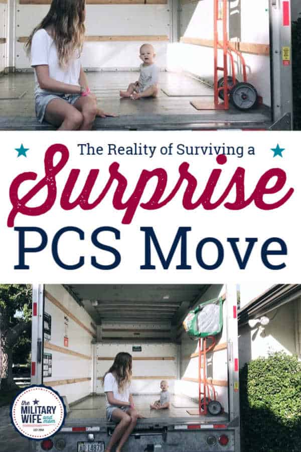 Mom and young toddler in back of empty moving truck with text overlay: the reality of surviving a surprise PCS move.