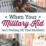 military kid not feeling resilient