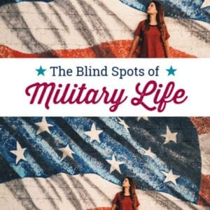 the blind spots of military life