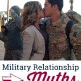"military couple kissing with text overlay that reads: ""Military relationship myths."""