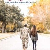 military couple walking down the street. Text overlay reads: military love quotes for couples across the miles