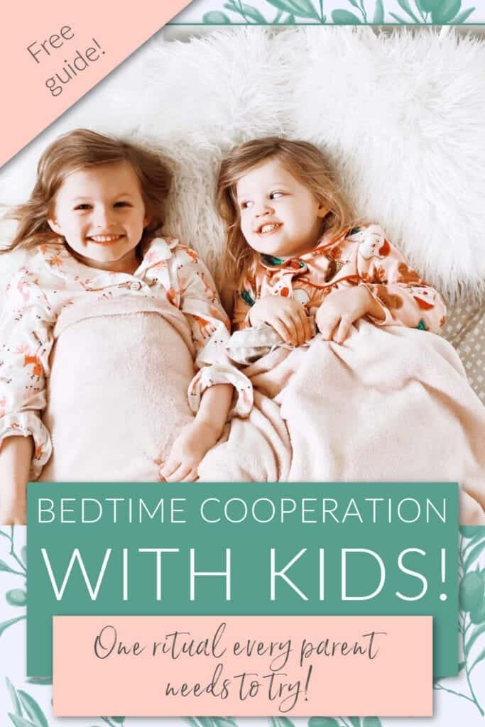 Two girls smiling while laying in bed. Text reads: Free Guide! Bedtime Cooperation with Kids! One Ritual every parent needs to try!