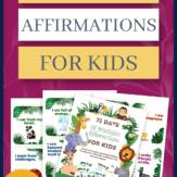 """mock up of printable affirmations for kids with text that reads: """"affirmations for kids"""""""