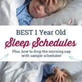"1 year old sleeping with text that reads ""best 1 year old sleep schedules. Plus, how to drop the morning nap with sample schedules."""